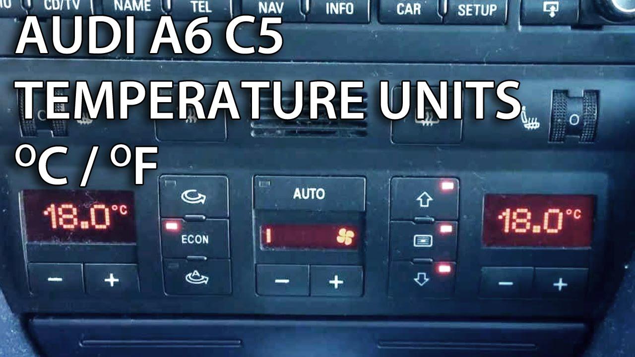 Audi A6 C5 Climatronic temperature units celsius fahrenheit
