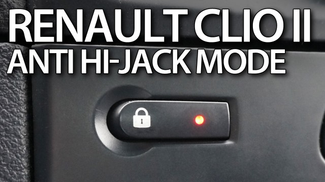 Renault Clio II anti-hijack lockout