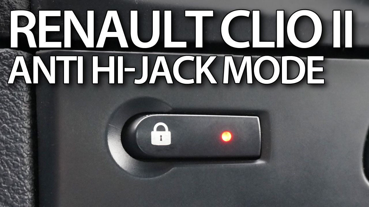 Renault Clio II anti-hijack lockout