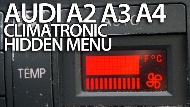 Audi single-zone Climatronic hidden menu (A2, A3 8L, A4 B5)