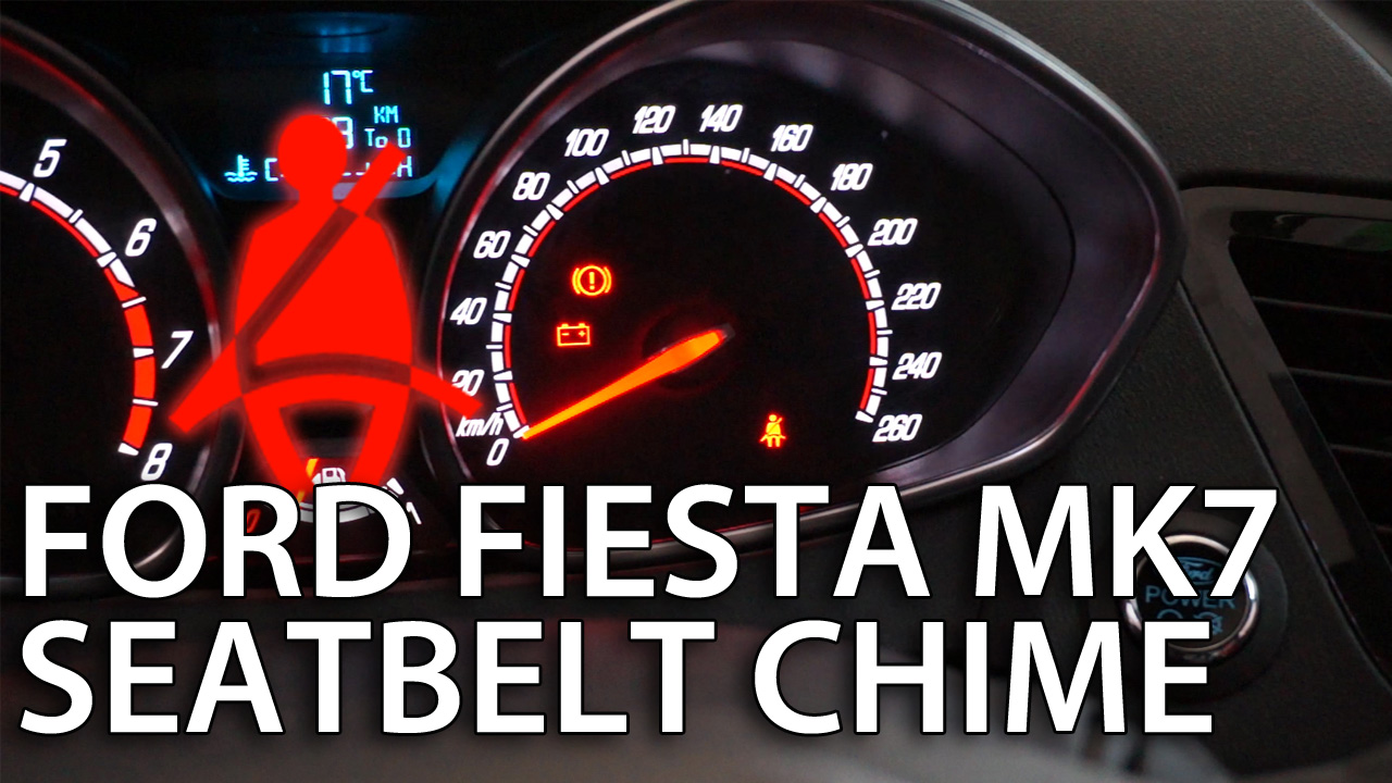 Ford Fiesta MK7 disable seat belt chime