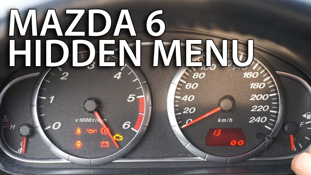 Mazda 6 hidden menu instrument cluster