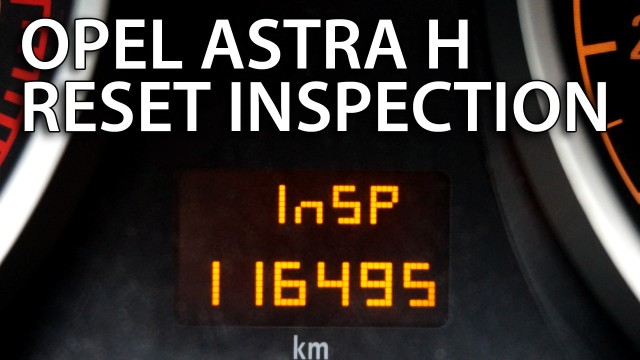 Opel Astra H reset inspection message