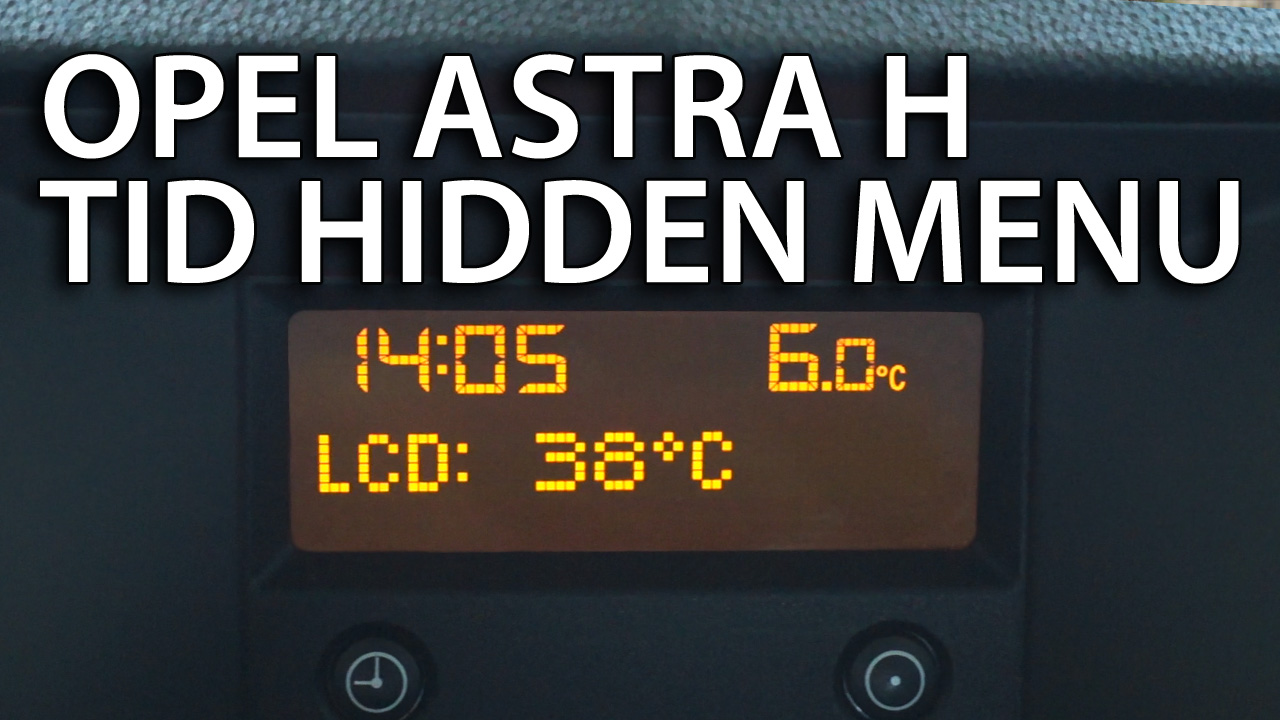 Opel Astra H TID hidden menu (CD30) - mr-fix info
