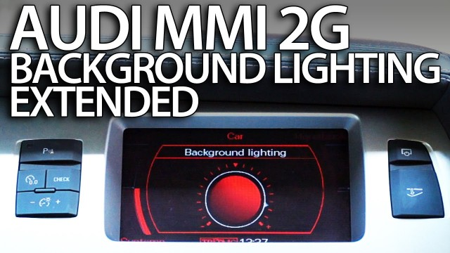 Audi MMI 2G enable ambient light (extended) A4 A5 A6 A8 Q7