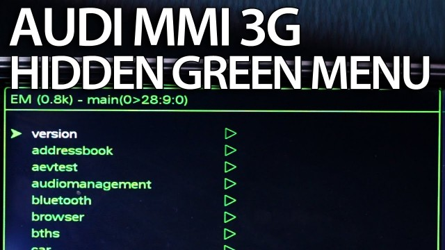 Audi MMI 3G hidden green menu description