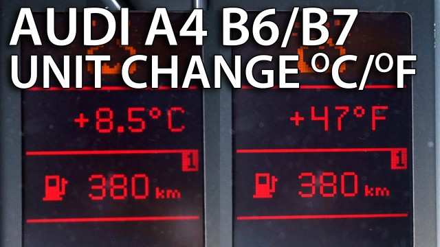 Audi A4 B6 B7 temperature units change celsius fahrenheit