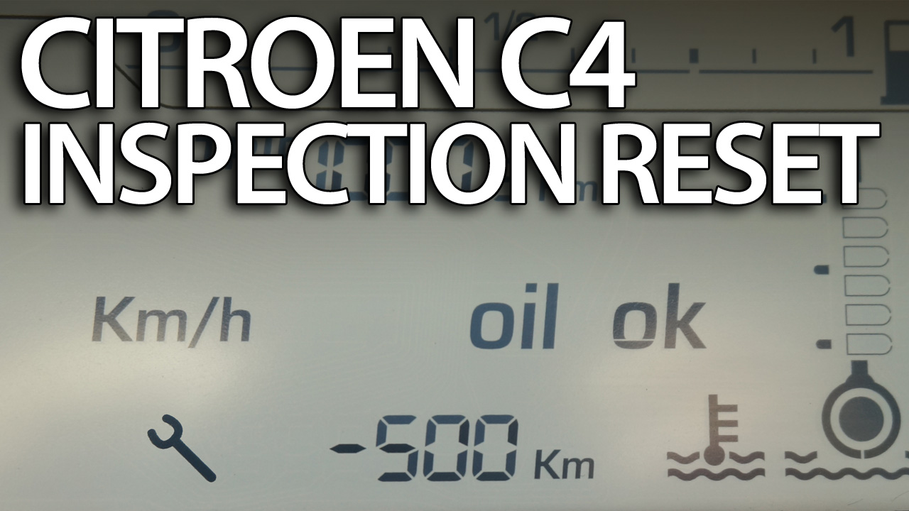 Citroen C4 service reminder reset