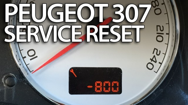 Peugeot 307 reset service maintenance reminder