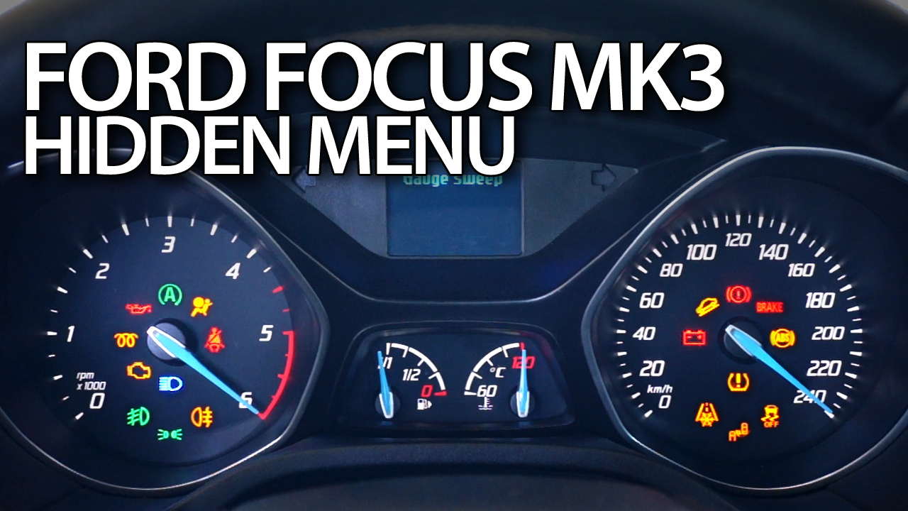 Ford Focus Mk3 Hidden Menu on ford dash lights