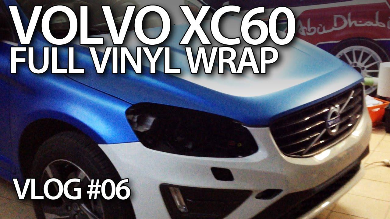 VLOG - Volvo XC60 full vinyl wrap