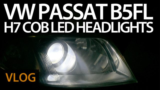 VW Passat B5 FL with H7 COB LED headlights